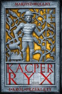 Kacper Ryx i Król Przeklęty (okładka)