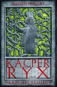 Kacper Ryx i Król Alchemików (okładka)