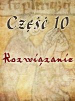 Zbrodnia w Klasztorze 10 - Rozwiązanie