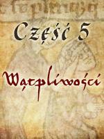 Zbrodnia w Klasztorze 5 - Wątpliwości