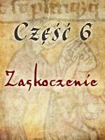 Zbrodnia w Klasztorze 6 - Zaskoczenie