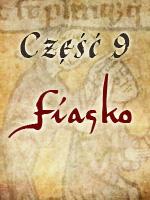 Zbrodnia w Klasztorze 9 - Fiasko
